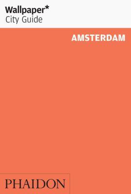 Wallpaper* City Guide Amsterdam 2013