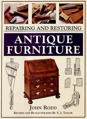 Repairing and Restoring Antique Furniture - John Rodd - Paperback - REV