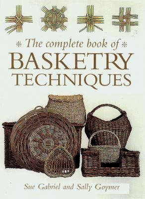 Complete Book of Basketry Techniques