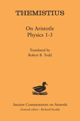 Themistius : On Aristotle Physics 1-3