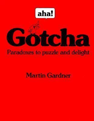 Aha!gotcha:paradoxes...