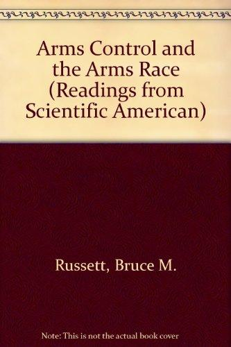 Arms Control and the Arms Race (Readings from Scientific American)