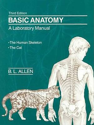Basic Anatomy A Laboratory Manual