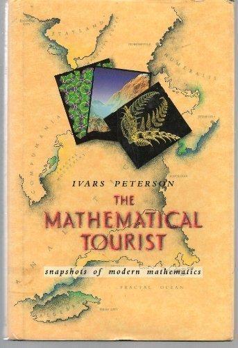 The Mathematical Tourist: Snapshots of Modern Mathematics
