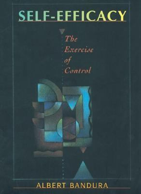 Self-Efficacy The Exercise of Control