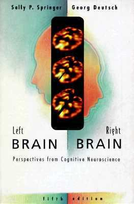 Left Brain, Right Brain Perspective from Cognitive Neuroscience