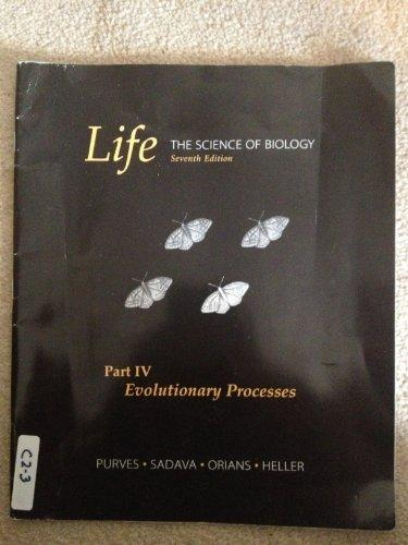 Life, Part 4: Evolutionary Processes