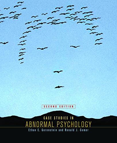 Case Studies in Abnormal Psychology