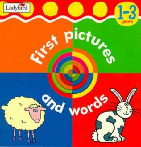 First Pictures and Words (Baby's Picture Word Books)