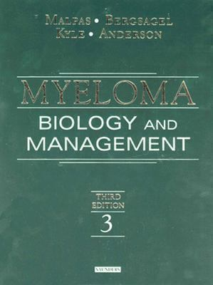 Myeloma Biology and Management Biology and Management