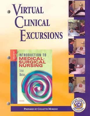 Virtual Clinic Excursions-Medical-Surgical For Linton, Maebius  Introduction to Medical-Surgical Nursing