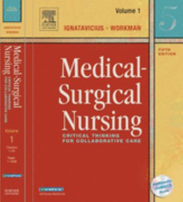 Medical-Surgical Nursing Critical Thinking for Collaborative Care