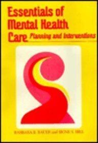 Essentials of Mental Health Care: Planning and Interventions, 1e