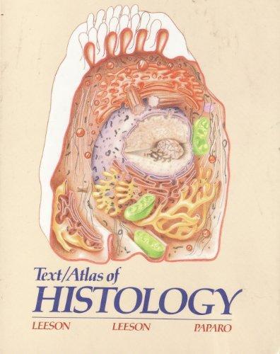 Text/Atlas of Histology, 1e