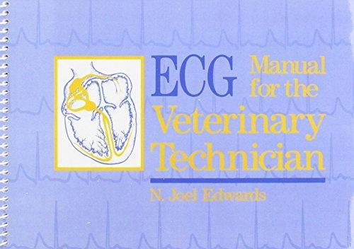 ECG Manual for the Veterinary Technician, 1e