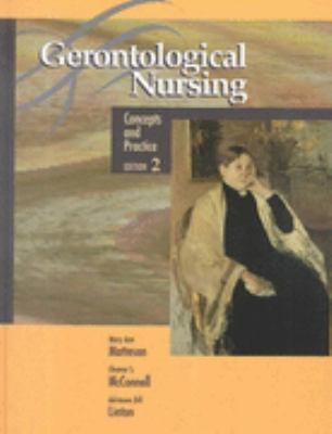 Gerontological Nursing Concepts and Practice