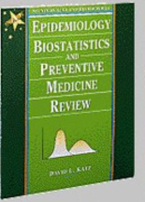 Epidemiology, Biostatistics, and Preventive Medicine Review(STARS Series)