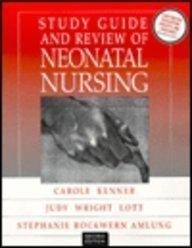 Study Guide and Review of Neonatal Nursing