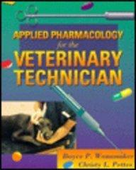 Applied Pharmacology for the Veterinary Technician, 1e