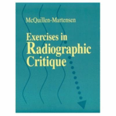 Exercises in Radiographic Critique