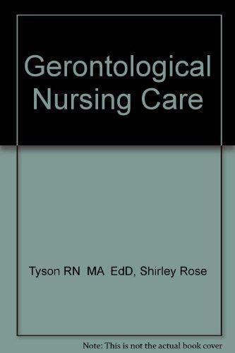Gerontological Nursing Care, 1e