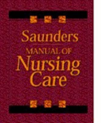 MANUAL OF NURSING CARE (ED LUCKMANN)