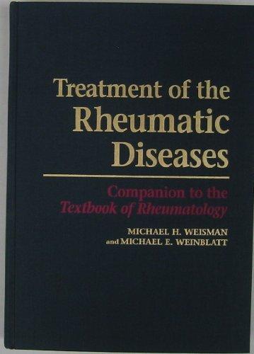Treatment of the Rheumatic Diseases: Companion to the Textbook of Rheumatology
