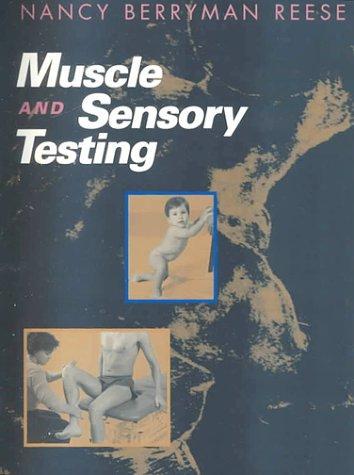 Muscle and Sensory Testing, 1e
