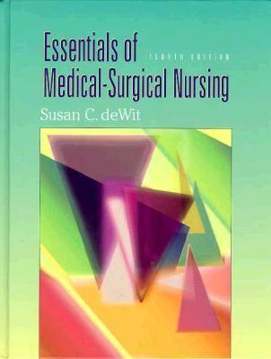 Essentials of Medical-Surgical Nursing