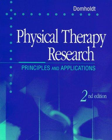 Physical Therapy Research: Principles and Applications