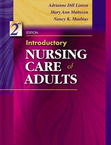 Introductory Nursing Care of Adults, 2e
