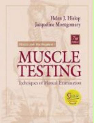 Daniels and Worthingham's Muscle Testing Techniques of Manual Examination