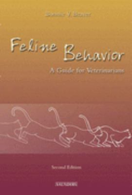 Feline Behavior A Guide for Veterinarians