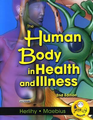 The Human Body in Health and Illness, Second Edition