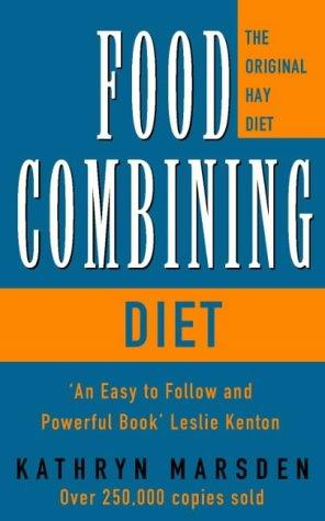 The Food Combining Diet: Lose Weight the Hay Way | Rent ...