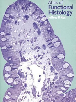 Atlas of Functional Histology