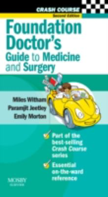 Foundation Doctor's Guide to Medicine and Surgery