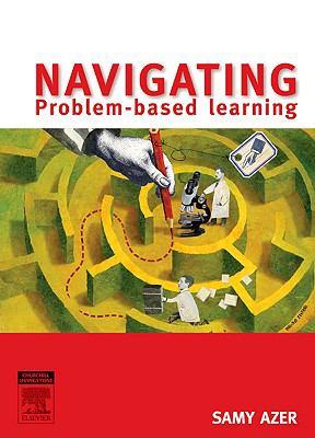 Mastering Problem Based Learning