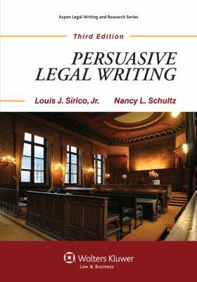 Persuasive Legal Writing 3rd Edition (Aspen Coursebook Series)