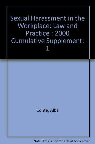 Sexual Harassment in the Workplace: Law and Practice : 2000 Cumulative Supplement