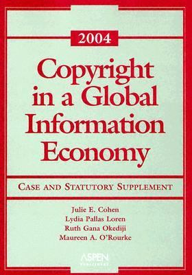 Copyright in a global information economy 2004 case and for Copyright facts and information