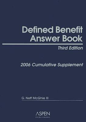 Defined Benefit Answer Book: Cumulative Supplement - G. Neff McGhie - Paperback