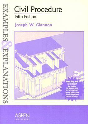 Civil Procedure Examples And Explanations