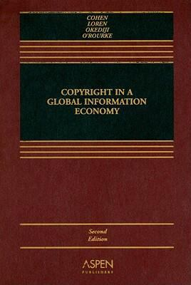 Copyright in a global information economy 2nd edition for Copyright facts and information