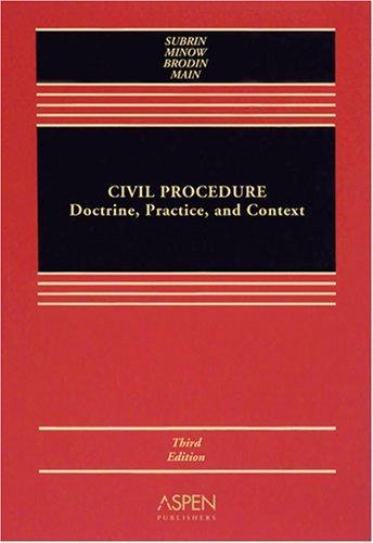 Civil Procedure: Docterine, Practice and Context