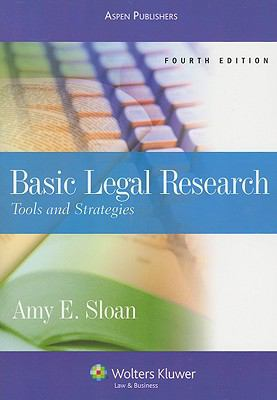 Basic Legal Research: Tools and Strategies