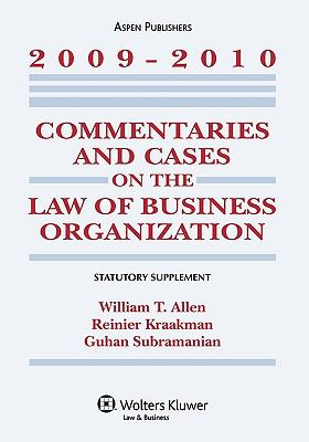Commentaries and Cases on the Law of Business Organization: 2009-2010 Statutory Supplement