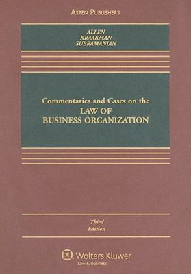 Commentaries and Cases on the Law of Business Organization, Third Edition