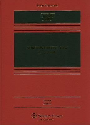Administrative Law Casebook 7e