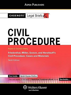 Civil Procedure: Friedenthal Miller Sexton & Hershkoff 10e